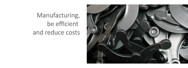 Manufacturing, be efficient and reduce costs