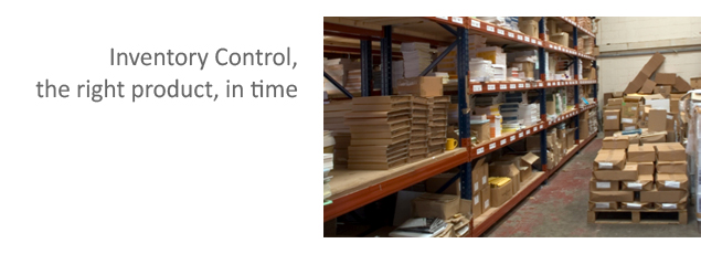 Inventory Control, the right product, in time