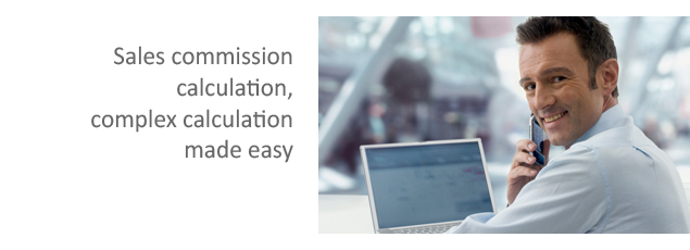 Sales commission calculation, Complex calculation made easy