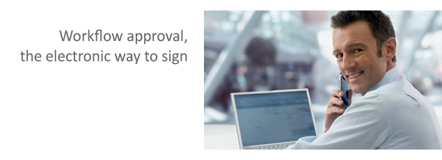 Workflow Approval, The electronic way to sign